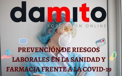 Prevención de Riesgos Laborales en la Sanidad y Farmacia frente a la COVID-19